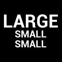 Large Small Small